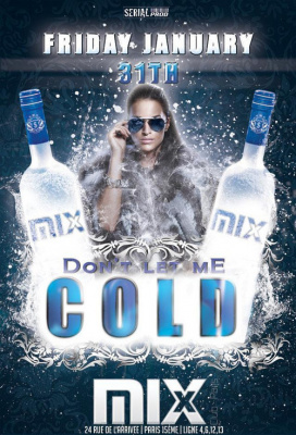 Don't let me cold @Mix Club