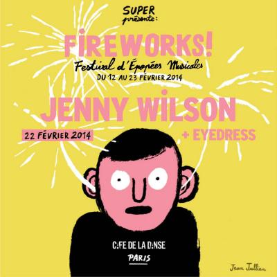 FIREWORKS! FESTIVAL : JENNY WILSON + EYEDRESS