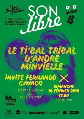 SON LIBRE / Saison 4 -  LE TI'BAL TRIBAL D'ANDRÉ MINVIELLE invite Fernando CAVACO