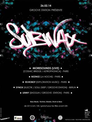 GROOVE STATION présente SUBWAX