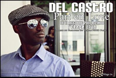 Del Castro part en Live comme il part en Love...