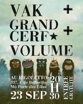 Volume + Grand Cerf + Vak live au Rigoletto