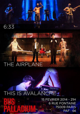 6h33 + The Airplane + This is Avalanche + DJ SET @ Le Bus Palladium