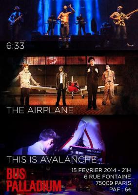 6h33 + The Airplane + This is Avalanche + DJ SET @ Le Bus Palladium