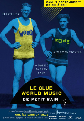 WORLD ZONE : FLAMENTRONIKA + BALTIC BALKAN BANG + DJ CLICK