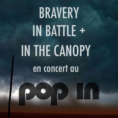 Bravery in Battle & InTheCanopy en concert