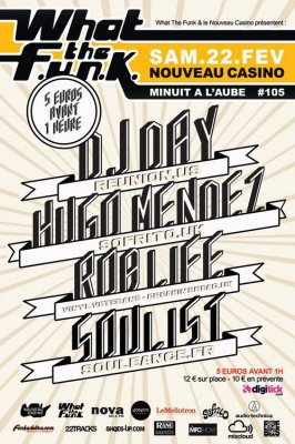 DJ Day x Hugo Mendez x Rob Life x Soulist (What The Funk #105)