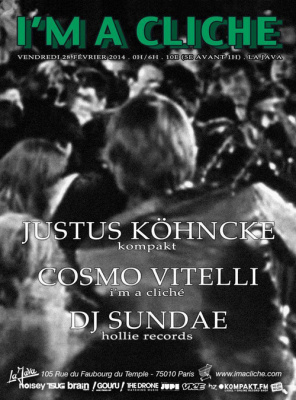 I'M A CLICHÉ PARTY w/ JUSTUS KÖHNCKE, DJ SUNDAE, COSMO VITELLLI