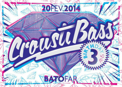 CROUSTIBASS B-DAY: 3 ANS !