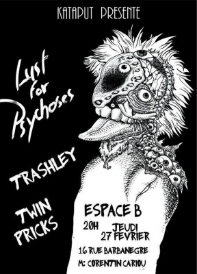 Concert Trashley + Twin Pricks + Lust For Psychoses