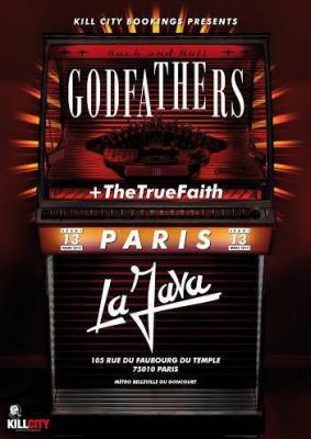 THE GODFATHERS + THETRUEFAITH