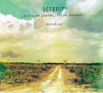 "Sortie de l'album de Détroit avec Bertrand Cantat : ""Horizons"""