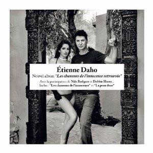 """Sortie du nouvel album d'Etienne Daho : """"Les chansons de l'innocence retrouvée"""""""