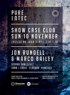 Pure Intec au Showcase avec Jon Rundell & Marco Bailey