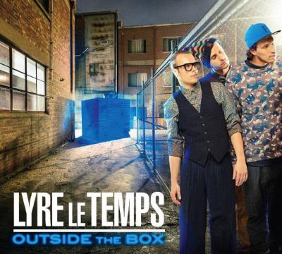 """Sortie du nouvel album de Lyre Le Temps : """"Outside The Box"""""""