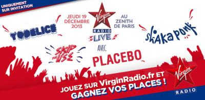 Virgin Radio Live au Zénith de Paris avec Placebo, Shaka Ponk, Skip the Use et Yodelice