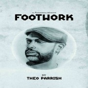 Footwork by Theo Parrish à La Bellevilloise