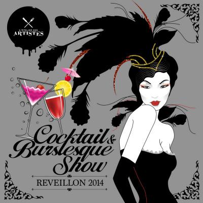 Réveillon 2014 à l'Atelier des Artistes : Cocktail & Burlesque Show