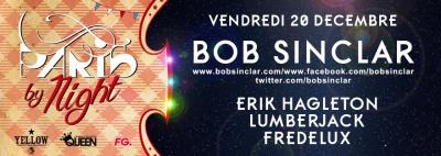Bob Sinclar : Paris by Night au Queen