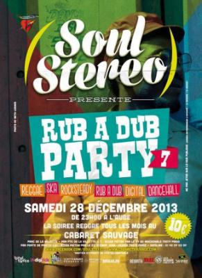 Soul Stereo Rub A Dub Party #7 au Cabaret Sauvage