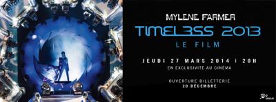 Mylène Farmer au cinéma avec le film Timeless 2013