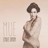 """Sortie du nouvel album d'Emilie Simon """"Mue"""""""