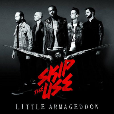 "Sortie du nouvel album de Skip The Use ""Little Armageddon"""