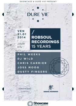 Robsoul Recordings 15 Years Anniversary au Showcase