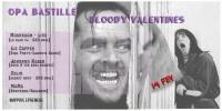 Saint Valentin 2014 : Bloody Valentines à l'OPA