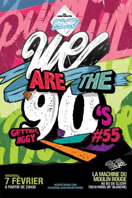 We are the 90's #55 à la Machine du Moulin Rouge