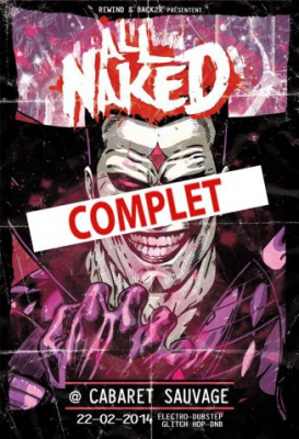All Naked 2.0 au Cabaret Sauvage avec Kill The Noise