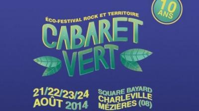 Guide des Festivals 2014 : Le Cabaret Vert à Charleville-Mézières