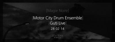 Magie Noire au Zig Zag Club avec Motor City Drum Ensemble