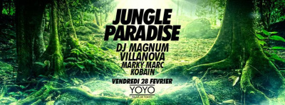 Jungle Paradise au Yoyo avec DJ Magnum et Villanova