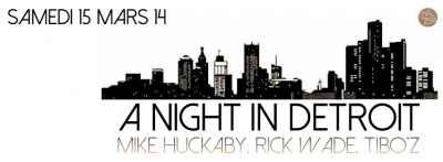 A Night in Detroit au Zig Zag avec Mike Huckaby et Rick Wade