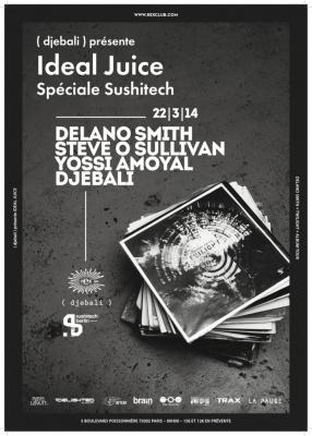 Ideal Juice spéciale Sushitech Twilight album Tour au Rex