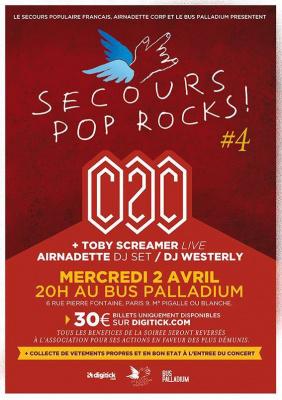 Secours Pop Rocks #4 au Bus Palladium avec C2C