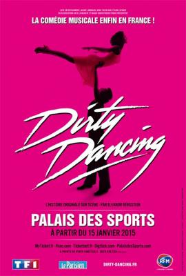 Dirty Dancing, la comédie musicale, au Palais des Sports de Paris dès janvier 2015