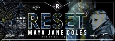 Reset 2 avec Maya Jane Coles à Electric