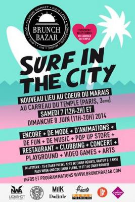 Brunch Bazar au Carreau du Temple : Surf in the City
