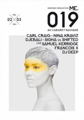 ME.019 au Cabaret Sauvage avec Carl Craig et Nina Kraviz