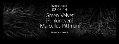 Magie Noire au Showcase avec Green Velvet et Marcellus Pittman