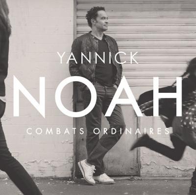 """Sortie du nouvel album de Yannick Noah """"Combats Ordinaires"""""""