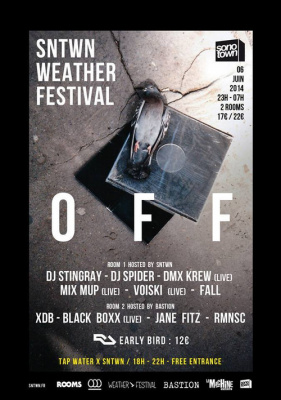 SNTWN Weather Off 2014 à la Machine avec DJ Stingray