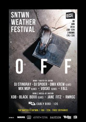 SNTWN Weather Off 2014 à la Machine avec DJ Stingray