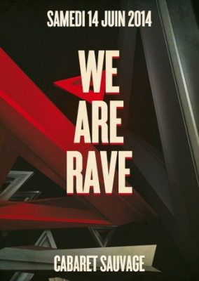 We Are Rave au Cabaret Sauvage