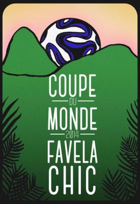 Coupe du monde de foot 2014 à La Favela Chic