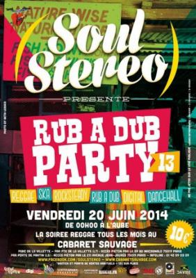 Soul Stereo Rub a Dub Party #13 au Cabaret Sauvage