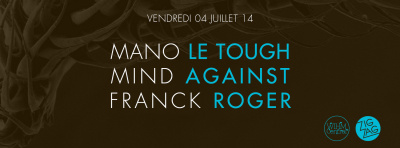 Mano Le Tough au Zig Zag Club