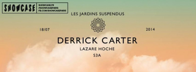 Les Jardins Suspendus au Showcase avec Derrick Carter